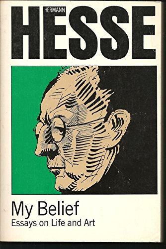 9780374511098: My Belief: Essays on Life and Art (English and German Edition)