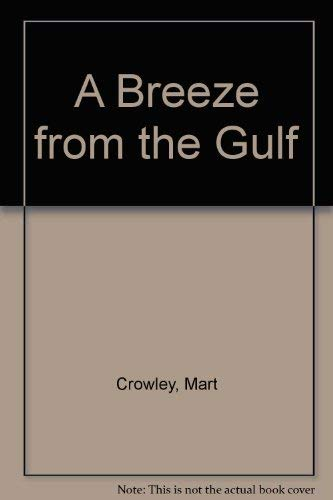 9780374511227: A Breeze from the Gulf
