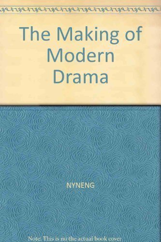 9780374511487: The Making of Modern Drama (Noonday)