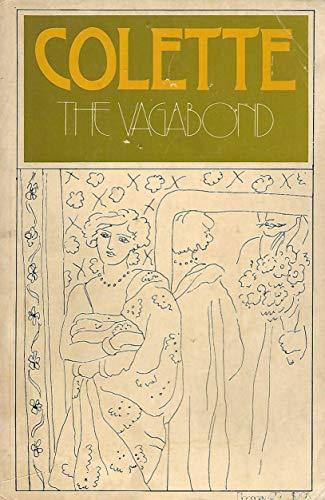 an interpretation of the vagabond written by sidonie gabrielle collete