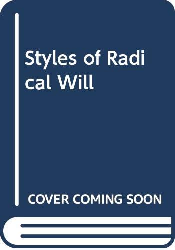 9780374513641: Styles of Radical Will