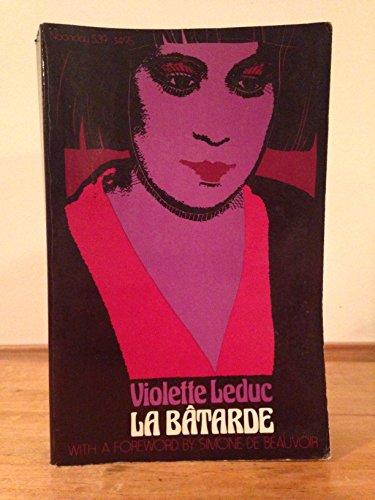 La Batarde: Leduc, Violette; Simone De Beauvoir (Foreword)