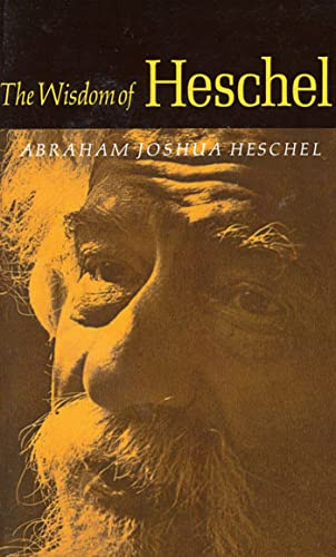 The Wisdom of Heschel (0374513732) by Abraham Joshua Heschel