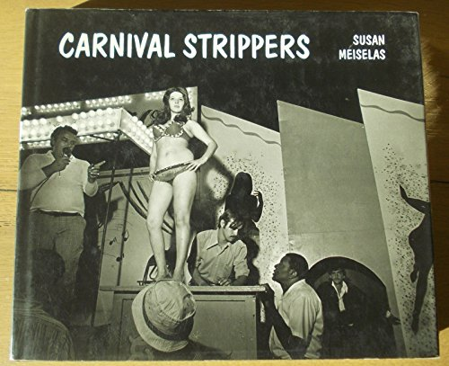 9780374513818: Carnival Strippers