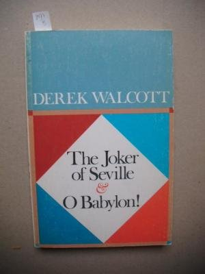 9780374514211: The Joker of Seville & O Babylon!: Two Plays