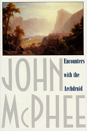 9780374514310: Encounters with the Archdruid