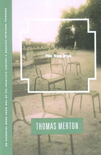 The New Man: Merton, Thomas