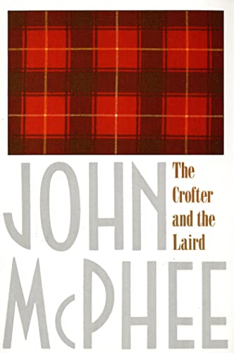 9780374514655: The Crofter and the Laird