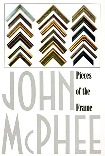 9780374514983: Pieces of the Frame