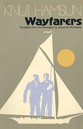 Wayfarers: A Novel: Hamsun, Knut
