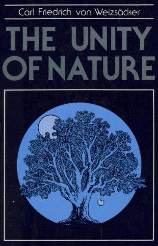 The Unity of Nature: Von Weizsacker, Carl F.; Zucker, Francine J. (editor)