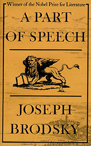A Part of Speech: Joseph Brodsky