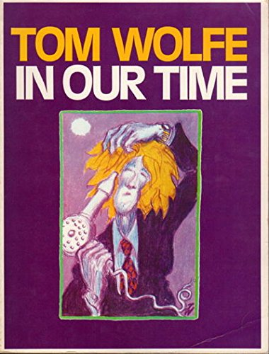 In Our Time: Wolfe, Tom James,