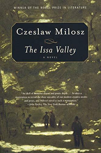 The Issa Valley: Czeslaw Milosz