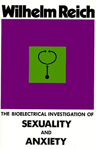 9780374517281: The Bioelectrical Investigation of Sexuality and Anxiety