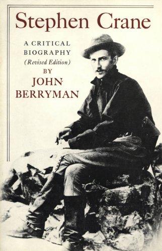 Stephen Crane: Berryman, John