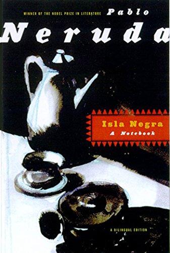 9780374517342: Isla Negra: A Notebook / A Bilingual Edition (Spanish Edition)