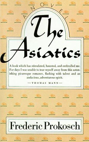 9780374517670: The Asiatics