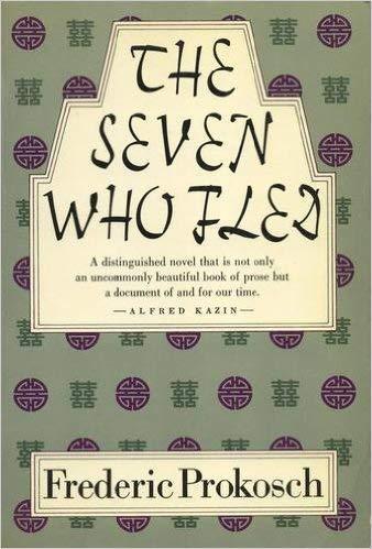 The Seven Who Fled: Prokosch, Frederic