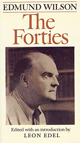 9780374518356: The Forties: From Notebooks & Diaries Of The Period