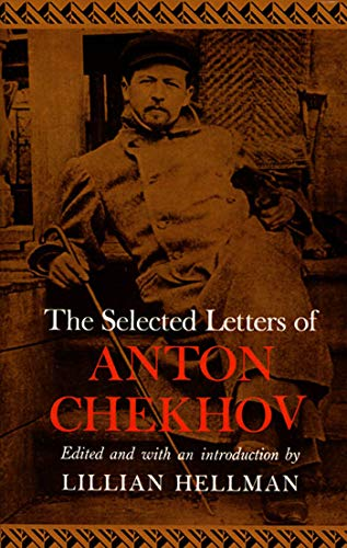 9780374518387: The Selected Letters of Anton Chekhov