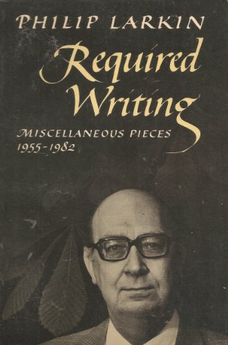 9780374518400: Required Writing: Miscellaneous Pieces 1955-1982