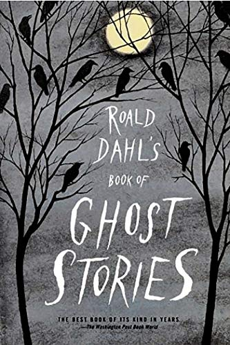 Roald Dahl's Book of Ghost Stories: Dahl, Roald