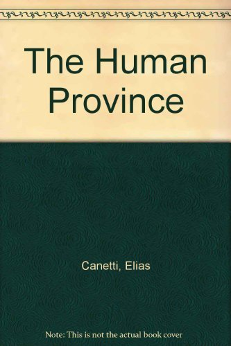 9780374518905: The Human Province (English and German Edition)