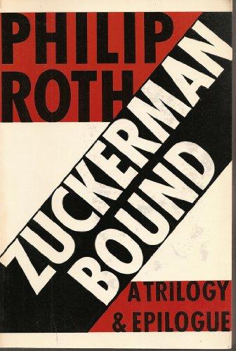 9780374518998: Zuckerman Bound: The Ghost Writer, Zuckerman Unbound, the Anatomy Lesson, Epilogue : The Prague Orgy