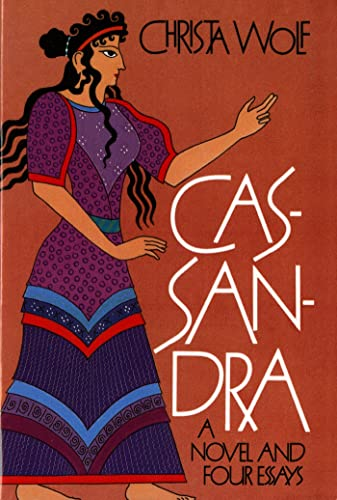 9780374519049: Cassandra: A Novel and Four Essays