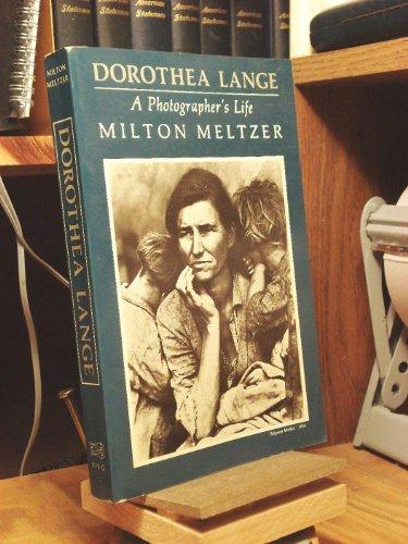 9780374519100: Dorothea Lange: A Photographer's Life