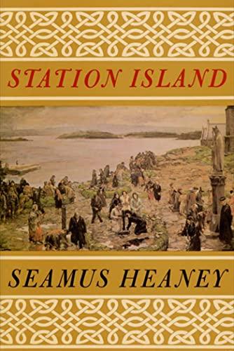 STATION ISLAND PB: Seamus Heaney