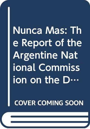 9780374519506: Nunca Mas: The Report of the Argentine National Commission on the Disappeared : With an Introduction by Ronald Dworkin (English and Spanish Edition)