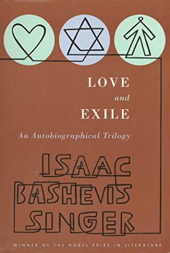 9780374519926: Love and Exile: An Autobiographical Trilogy