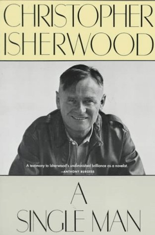 A Single Man: Christopher Isherwood