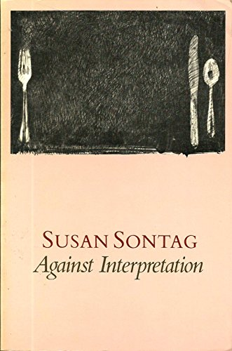 9780374520403: Against Interpretation- and Other Essays