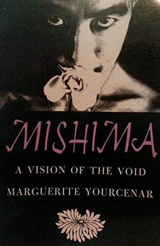 9780374520618: Mishima: A Vision of the Void