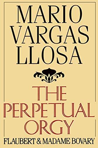 PERPETUAL ORGY PA: LLOSA VARGAS