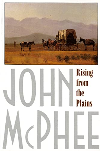 Rising from the Plains: McPhee, John