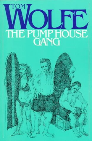 9780374520700: The Pump House Gang