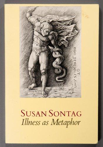 Illness as Metaphor: Sontag, Susan