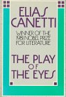 The Play of the Eyes (0374520755) by Elias Canetti; Ralph Manheim