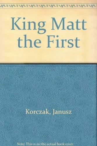 9780374520779: King Matt the First