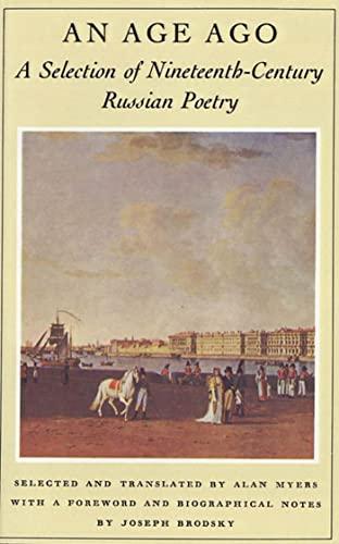 An Age Ago : A Selection of: Joseph Brodsky