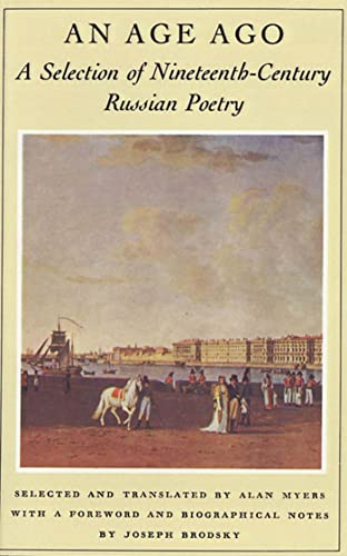9780374520847: An Age Ago: A Selection of Nineteenth-Century Russian Poetry