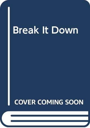 9780374520984: Break It Down