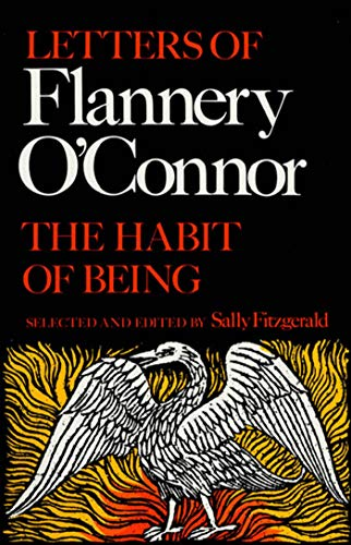 9780374521042: The Habit of Being: Letters of Flannery O'Connor