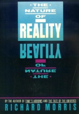 9780374521240: The Nature of Reality: The Universe After Einstein