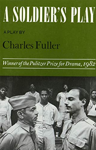 A Soldier's Play: A Play (Dramabook) 9780374521486 A black sergeant cries out in the night,  They still hate you,  then is shot twice and falls dead. Set in 1944 at Fort Neal, a segregated army camp in Louisiana, Charles Fuller's forceful drama--which won the Pulitzer Prize in 1982 and has been regularly seen in both its original stage and its later screen version--tracks the investigation of this murder. A Soldier's Play is more than a detective story: it is a tough, incisive exploration of racial tensions and ambiguities among blacks and between blacks and whites that gives no easy answers and assigns no simple blame.