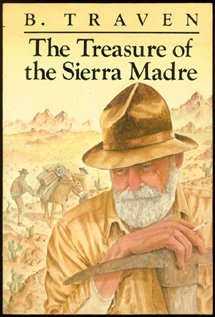 The Treasure of the Sierra Madre: A: Traven, B.